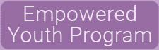 Empowered Youth Program